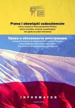 Prawa i obowiązki cudzoziemców, którzy uzyskali w Rzeczpospolitej Polskiej status uchodźcy, ochronę uzupełniającą lub pobyt tolerowany