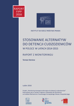 The use of alternatives to detention of foreigners in Poland in the years 2014-2015