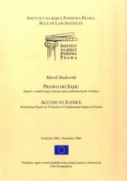 The right to court: the report on the monitoring of the fundamental rights in poland
