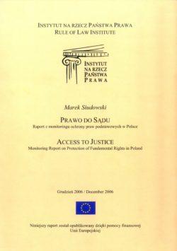 Prawo do sądu: Raport z monitoringu ochrony praw podstawowych w Polsce